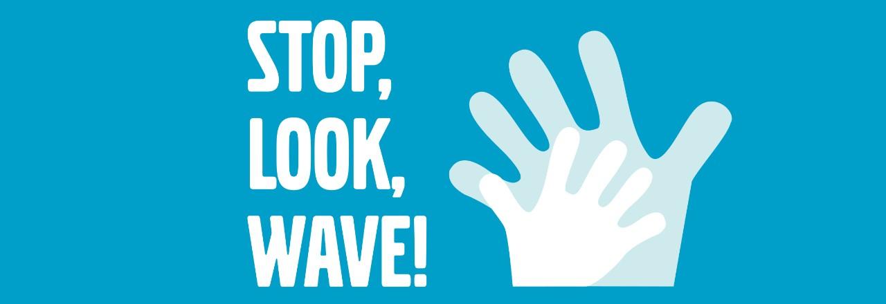 Stop Look Wave